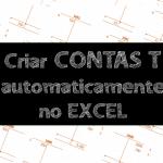 Planilha de razonetes – Criar contas T automaticamente no Excel